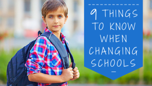 9 Things You Need To Know When Changing Schools