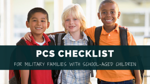 PCS Checklist for Military Families with School-Aged Children